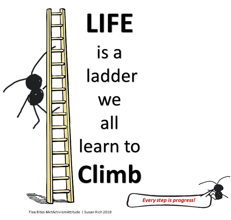 Life is a ladder we all learn to climb